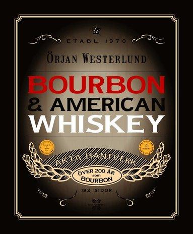 bokomslag Bourbon & amerikansk whisky