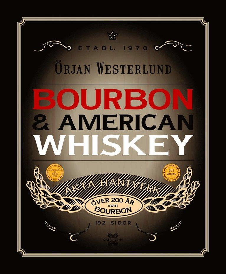 Bourbon & amerikansk whisky 1