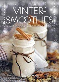bokomslag Vinter-smoothies : värmande vitaminbomber