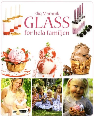 bokomslag Glass : för hela familjen