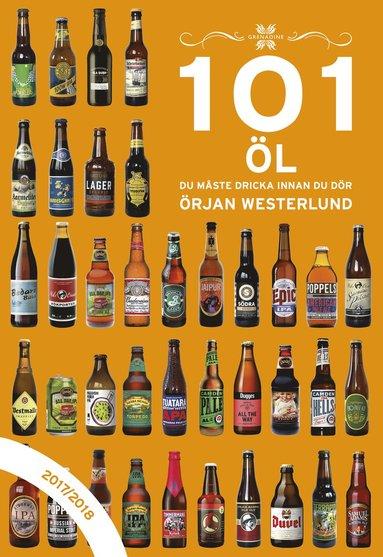 bokomslag 101 öl du måste dricka innan du dör 2017/2018