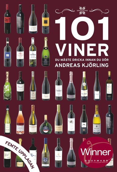 bokomslag 101 viner du måste dricka innan du dör