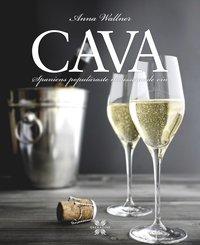 bokomslag Cava : Spaniens populäraste mousserande vin