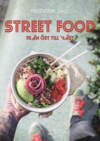 bokomslag Street food : från öst till väst