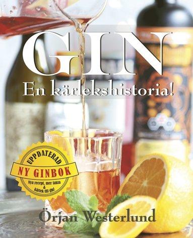 bokomslag Gin : en kärlekshistoria!