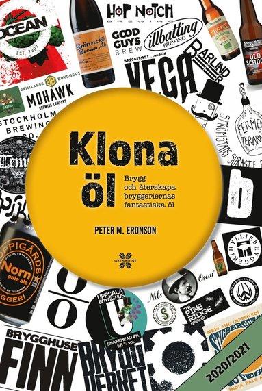 bokomslag Klona öl 2020/2021: brygg och återskapa bryggeriernas fantastiska öl