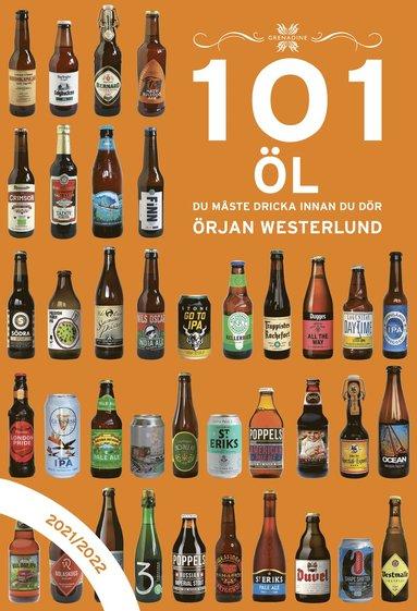 bokomslag 101 : öl du måste dricka innan du dör: 2021/2022