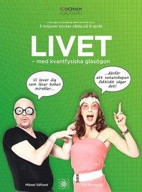 bokomslag Livet med kvantfysiska glasögon