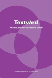 bokomslag Textvård : att läsa, skriva och bedöma texter