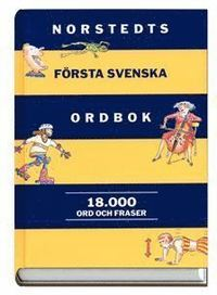 bokomslag Norstedts första svenska ordbok : 18.000 ord och fraser