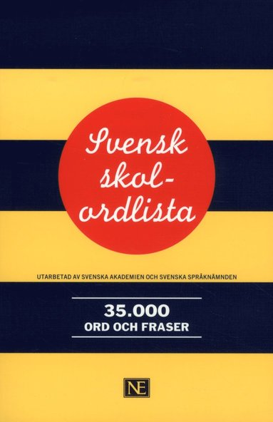 bokomslag Svensk skolordlista 35 000 ord och fraser