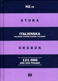 bokomslag NE:s stora italienska ordbok : italiensk-svensk/svensk-italiensk
