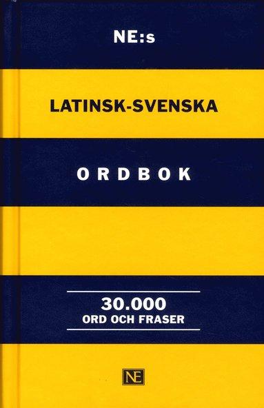 bokomslag NE:s latinsk-svenska ordbok : 30.000 ord och fraser