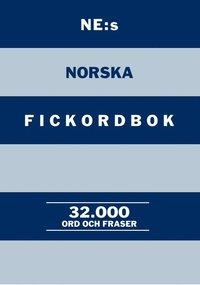 bokomslag NE:s norska fickordbok : Norsk-svensk Svens-norsk 32000 ord och fraser