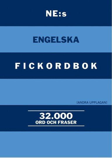bokomslag NE:s engelska fickordbok : Engelsk-svensk - Svensk-engelsk 32000 ord och fraser