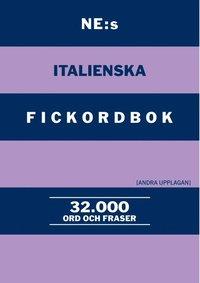 bokomslag NE:s italienska fickordbok : Italiensk-svensk Svensk-italiensk 32000 ord och fraser