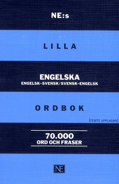 bokomslag NE:s lilla engelska ordbok Engelsk-svensk/svensk-engelsk 70 000 ord och fraser