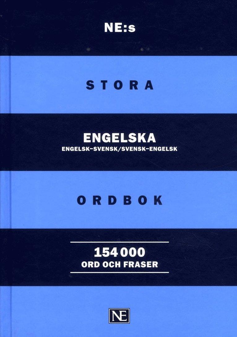 NE:s stora engelska ordbok : engelsk-svensk/svensk-engelsk 154000 ord och f 1