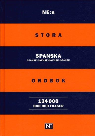 bokomslag NE:s stora spanska ordbok : spansk-svensk/svensk-spansk 134000ord