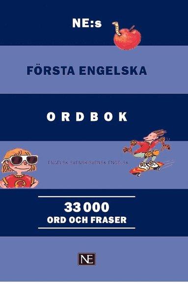 bokomslag NE:s första engelska ordbok : engelsk-svensk/svensk-engelsk 33000 ord och f