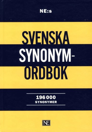 bokomslag NE:s svenska synonymordbok : 196 000 synonymer