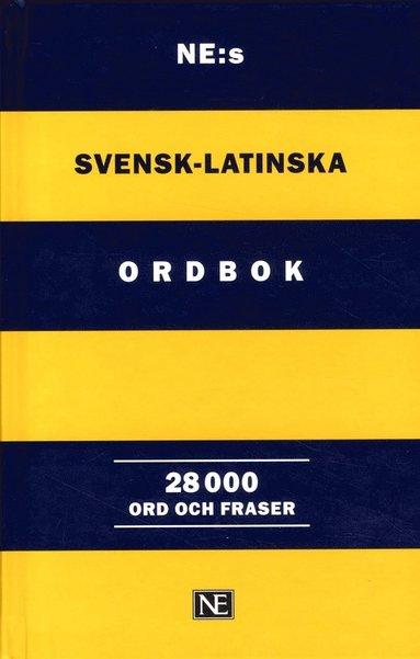 bokomslag NE:s svensk-latinska ordbok : 28 000 ord och fraser