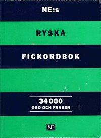 bokomslag NE:s ryska fickordbok : Rysk-svensk/Svensk-rysk 34 000 ord och fraser