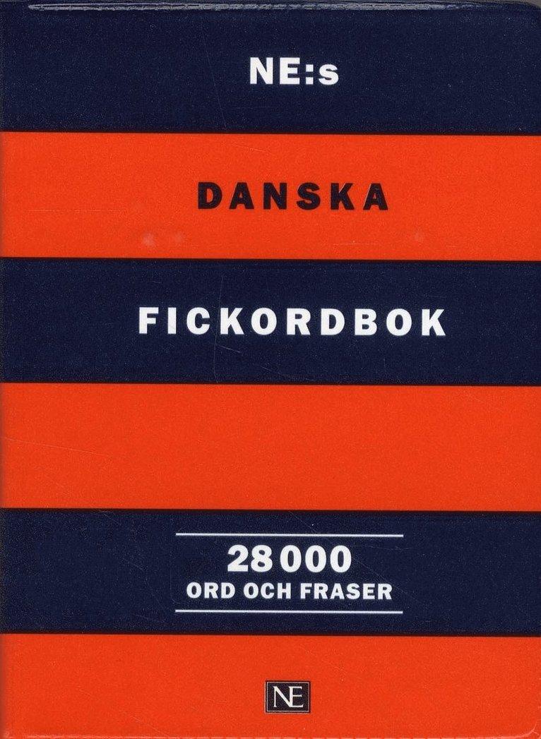 NE:s danska fickordbok - Dansk-svensk/Svensk-dansk 28 000 ord och fraser 1