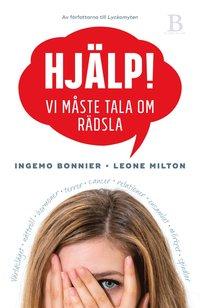 bokomslag Hjälp! : vi måste tala om rädsla
