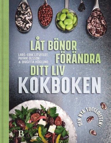 bokomslag Låt bönor förändra ditt liv : kokboken