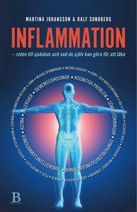 bokomslag Inflammation : roten till sjukdom och vad du själv kan göra för att läka