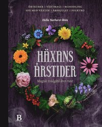 bokomslag Häxans årstider : magisk trädgård året runt