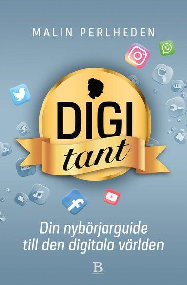 bokomslag Digitant : din nybörjarguide till den digitala världen
