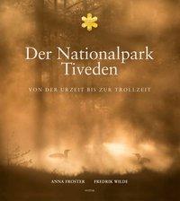 bokomslag Der nationalpark Tiveden : von der urzeit bis zur trollzeit
