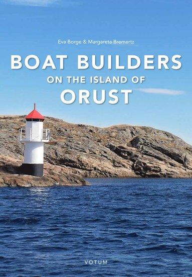 bokomslag Boat builders on the Island of Orust