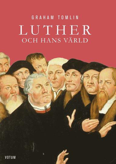 bokomslag Luther och hans värld