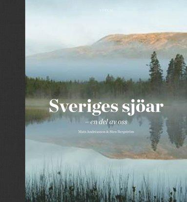 bokomslag Sveriges sjöar : en del av oss