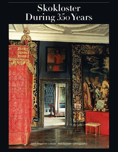 bokomslag Skokloster during 350 Years