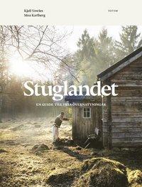 bokomslag Stuglandet : en guide till fria övernattningar