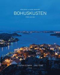 bokomslag Bohuskusten förr och nu: Världens sjunde skönhet