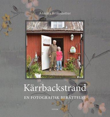 bokomslag Kärrbackstrand : en fotografisk berättelse
