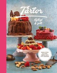 bokomslag Tårtor : nyttigt & gott - baka utan gluten, mjölk och vitt socker