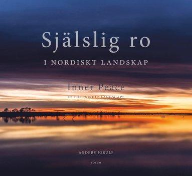 bokomslag Själslig ro i nordiskt landskap