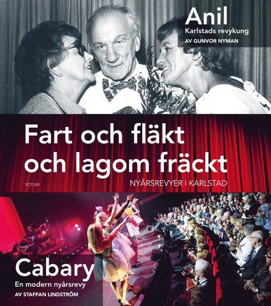 bokomslag Fart och fläkt och lagom fräckt : nyårsrevyer i Karlstad