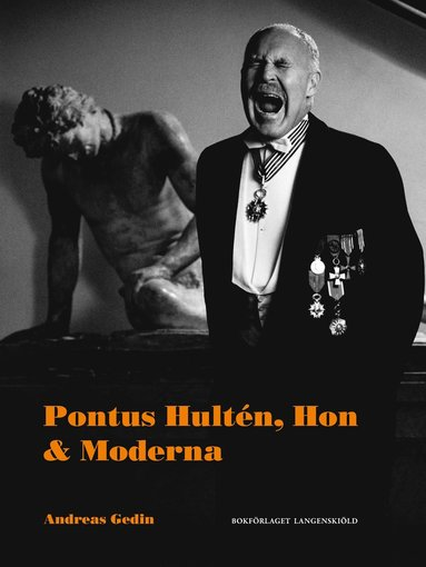 bokomslag Pontus Hultén, Hon & Moderna