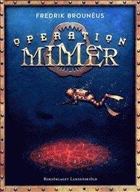 bokomslag Operation Mimer