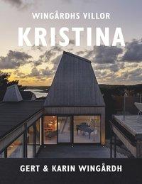 bokomslag Wingårdhs villor - Villa Kristina