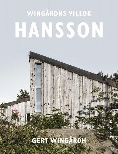 bokomslag Wingårdhs villor : Hansson