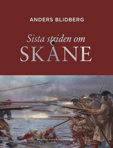 bokomslag Sista striden om Skåne