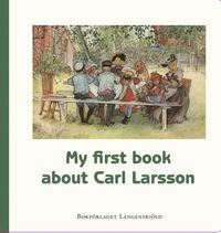 bokomslag My first book about Carl Larsson